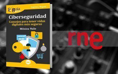 Mónica Valle, autora del GuíaBurros: Ciberseguridad, entrevistada en RNE